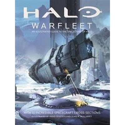 Halo Warfleet: An Illustrated Guide to the Spacecraft of Halo (Inbunden, 2017)