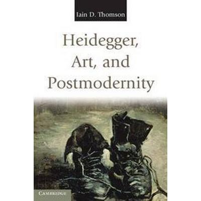 Heidegger, Art, and Postmodernity (Pocket, 2011)
