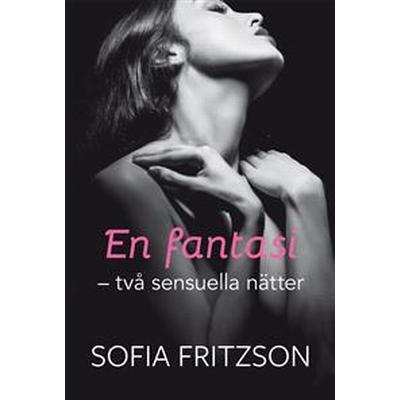 En fantasi, två sensuella nätter (E-bok, 2016)
