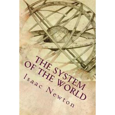 The System of the World (Häftad, 2015)