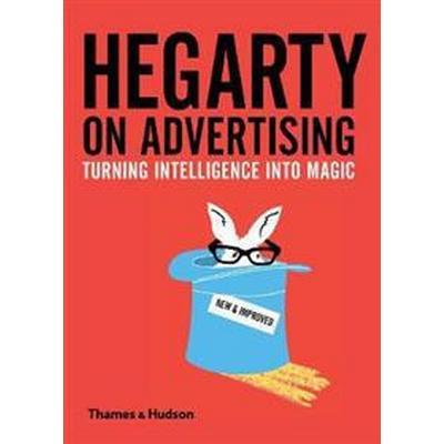 Hegarty on Advertising (Inbunden, 2017)