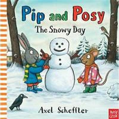 Pip and Posy: The Snowy Day (Board book, 2016)