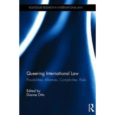 Queering International Law (Inbunden, 2017)