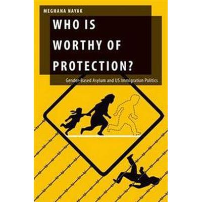 Who Is Worthy of Protection? (Inbunden, 2015)