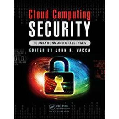 Cloud Computing Security: Foundations and Challenges (Inbunden, 2016)