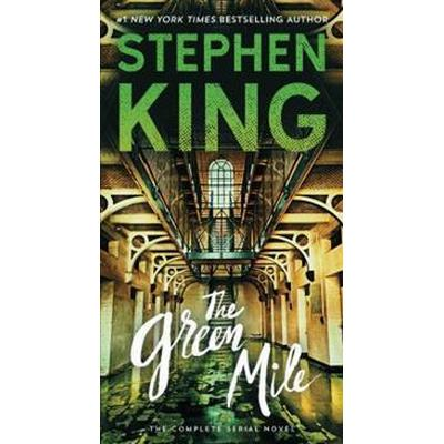 The Green Mile: The Complete Serial Novel (Pocket, 2017)