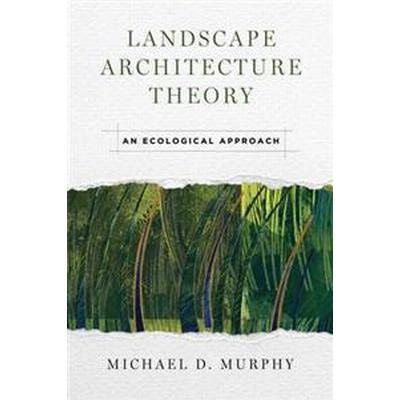 Landscape Architecture Theory (Pocket, 2016)