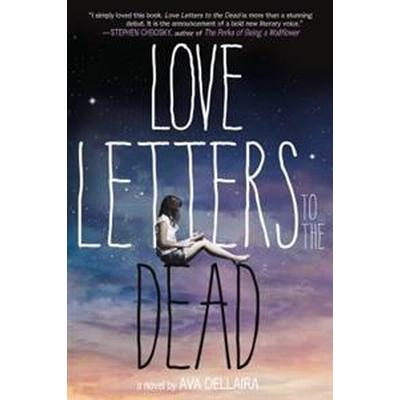 Love Letters to the Dead (Häftad, 2015)