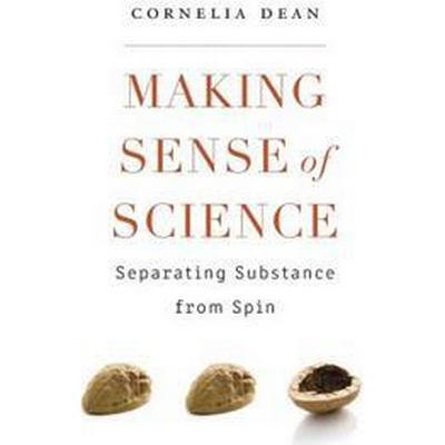 Making Sense of Science (Inbunden, 2017)