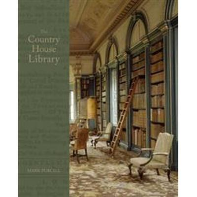 The Country House Library (Inbunden, 2017)
