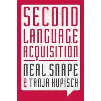 Second Language Acquisition (Häftad, 2016)