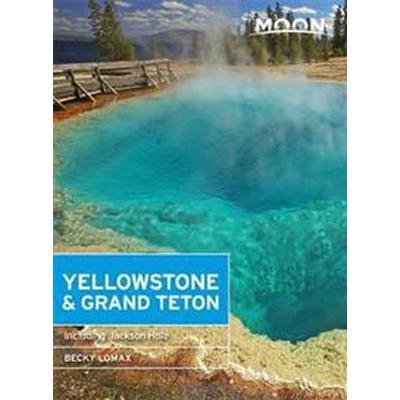 Moon Yellowstone & Grand Teton (Häftad, 2016)