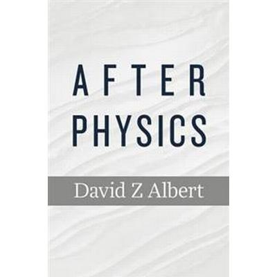 After Physics (Häftad, 2016)