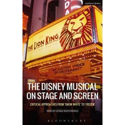 The Disney Musical on Stage and Screen (Pocket, 2017)