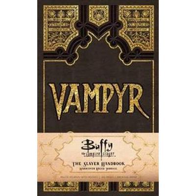Buffy the Vampire Slayer Vampyr Hardcover Ruled Journal (Övrigt format, 2017)