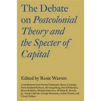 The Debate on Postcolonial Theory and the Specter of Capital (Pocket, 2016)