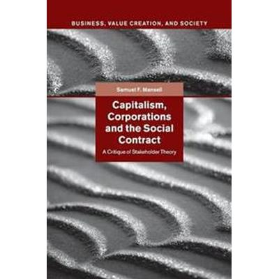 Capitalism, Corporations and the Social Contract (Häftad, 2015)