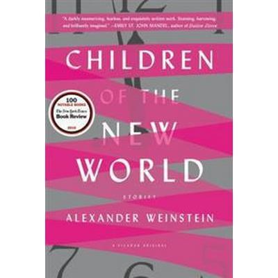 Children of the New World (Häftad, 2016)