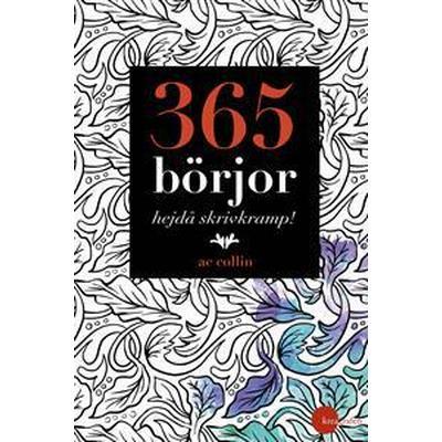 365 börjor – hejdå skrivkramp! (E-bok, 2017)