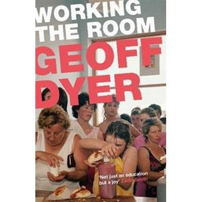 Working the Room (Häftad, 2015)