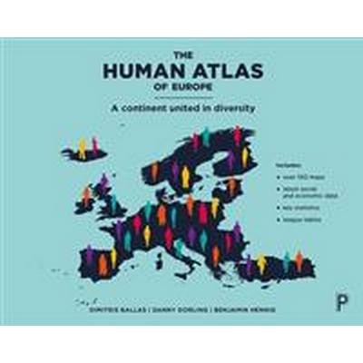 The Human Atlas of Europe: A Continent United in Diversity (Häftad, 2017)
