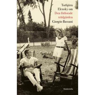 Om Den förlorade trädgården av Giorgio Bassani (E-bok, 2017)