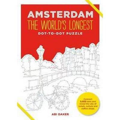 Amsterdam: The World's Longest Dot-to-Dot Puzzle (Inbunden, 2016)