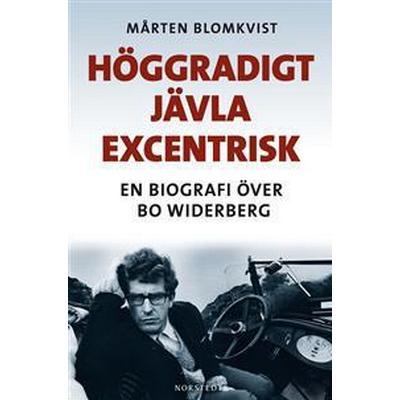 Höggradigt jävla excentrisk (E-bok, 2011)