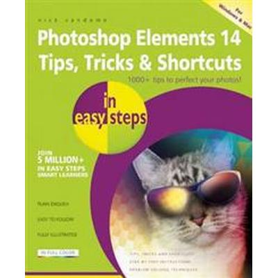 Photoshop Elements 14 Tips, Tricks & Shortcuts in Easy Steps (Häftad, 2016)