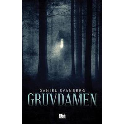 Gruvdamen (E-bok, 2016)