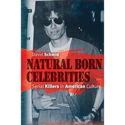 Natural Born Celebrities (Häftad, 2006)