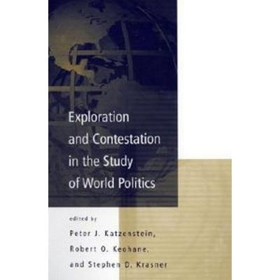 Exploration and Contestation in the Study of World Politics (Pocket, 1999)