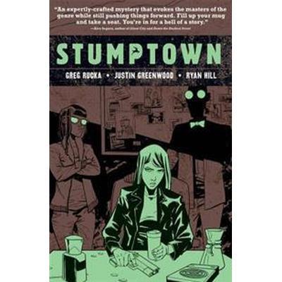 Stumptown Volume 4 (Inbunden, 2017)