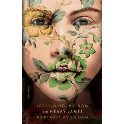 Om Porträtt av en dam av Henry James (E-bok, 2017)