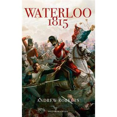 Waterloo 1815 (E-bok, 2015)