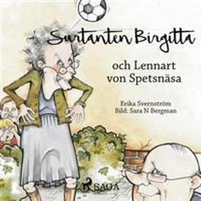 Surtanten Birgitta och Lennart von Spetsnäsa (Ljudbok nedladdning, 2017)