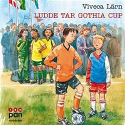 Ludde tar Gothia cup (Ljudbok nedladdning, 2014)