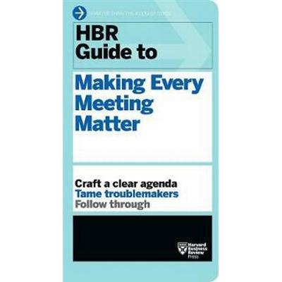 HBR Guide to Making Every Meeting Matter (Pocket, 2016)