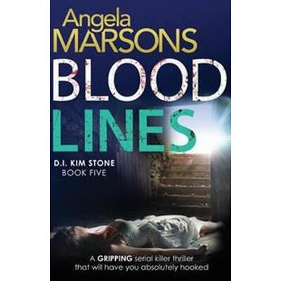 Blood Lines: An Absolutely Gripping Thriller That Will Have You Hooked (Häftad, 2016)