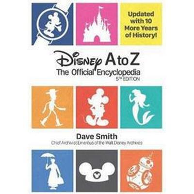 Disney A to Z (Inbunden, 2016)
