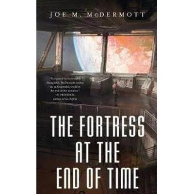 The Fortress at the End of Time (Pocket, 2017)