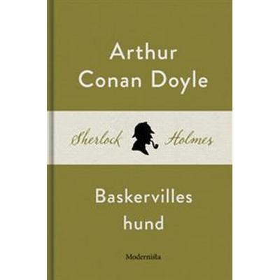 Baskervilles hund (En Sherlock Holmes-roman) (E-bok, 2016)