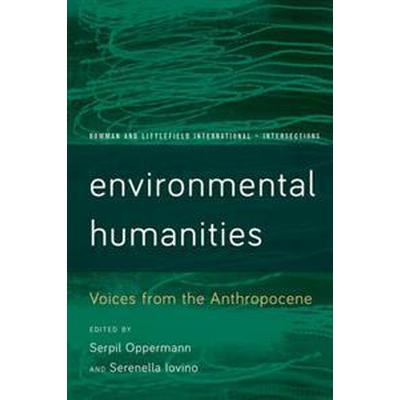 Environmental Humanities (Häftad, 2016)