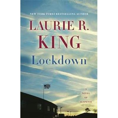 Lockdown: A Novel of Suspense (Inbunden, 2017)