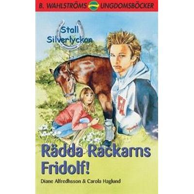 Rädda Rackarns Fridolf (Häftad, 2017)