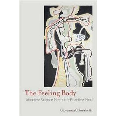The Feeling Body (Pocket, 2017)