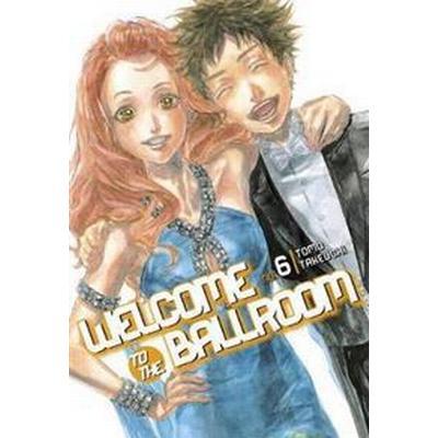 Welcome to the Ballroom 6 (Häftad, 2017)