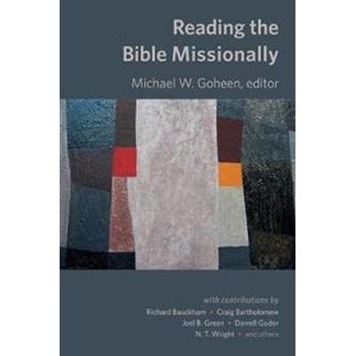 Reading the Bible Missionally (Häftad, 2016)