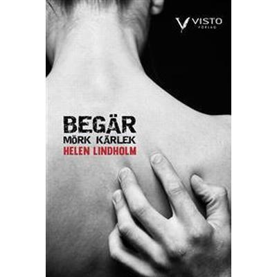 Begär (E-bok, 2017)