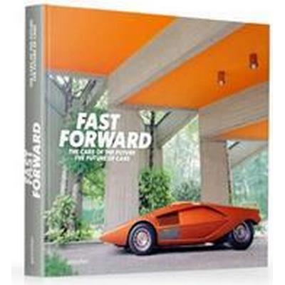 Fast Forward (Inbunden, 2017)